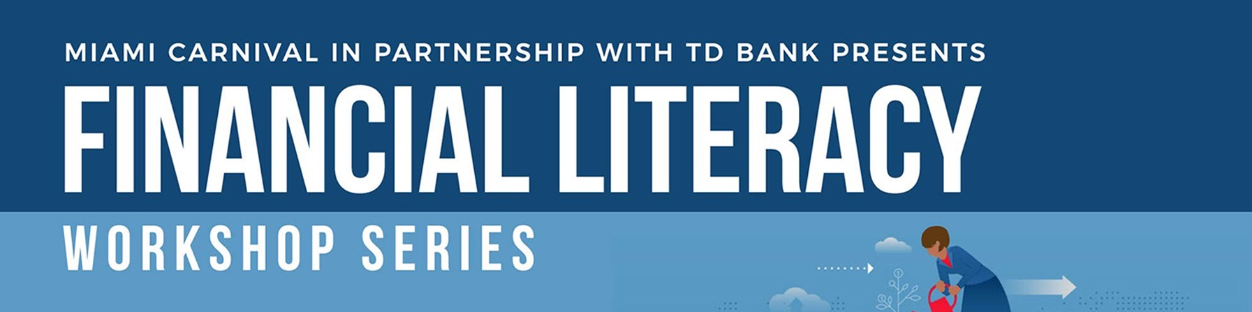 TD Bank Partners with Miami Carnival to offer Virtual Financial Literacy Workshop Series